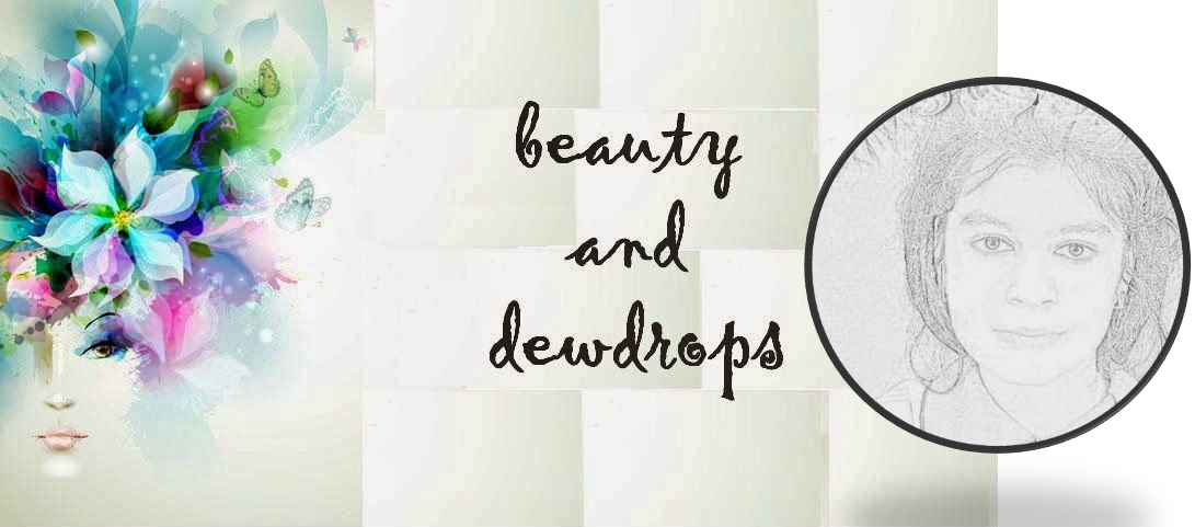 Beauty and Dewdrops
